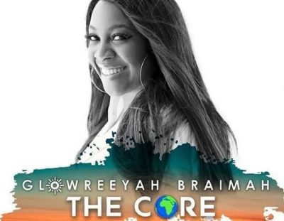 #AlbumReview: 'The Core' by Glowreeyah Braimah