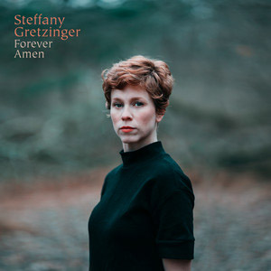 #AlbumReview: 'Forever Amen' by Steffany Gretzinger