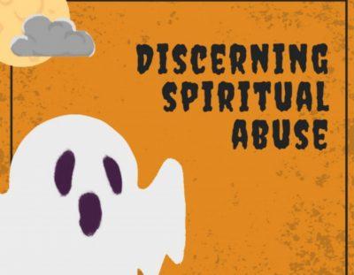 #Prophetiquette, the Series Episode 11: Discerning Spiritual Abuse